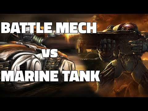 Starcraft 2: BATTLE MECH vs MARINE TANK