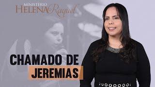 Pastora Helena Raquel - Chamado de Jeremias | Edificarei a Minha Igreja Caçapava