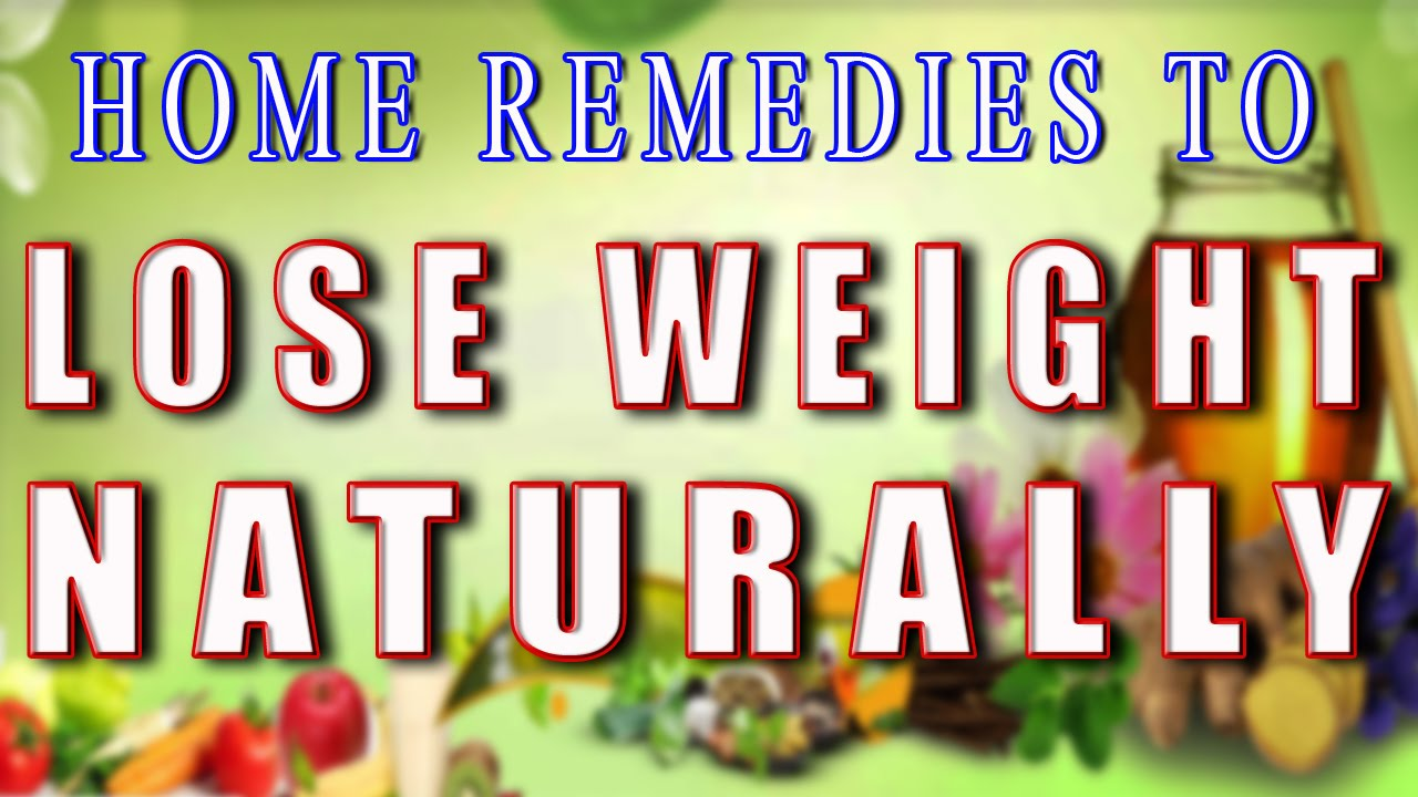 Home Remedies To Lose Weight Naturally Ii ���्राकृतिक ���ूप ���े ���रेलू ���ुस्खों  ���्वारा ���ज़न ���टाएं Ii