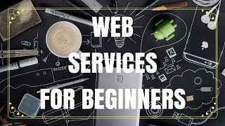 Web Services - What is a Web Service in Hindi | Part 1