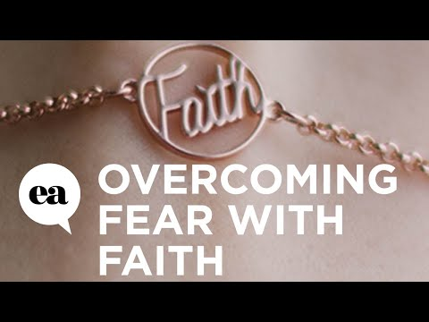 Overcoming Fear with Faith - Pt 1 (Joyce's Bootcamp: Faith - Week 3)