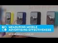 Measuring Mobile Advertising Effectiveness | Mobile Advertising #3 | #MoComoments