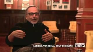 """Fabrice Luchini : lectures """"Voyage au bout de la nuit"""" - Entrée libre"""