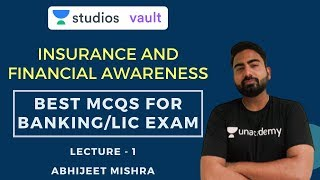 L1: Insurance and Financial Awareness | Best MCQ's for Banking/LIC Exam I Abhijeet Mishra
