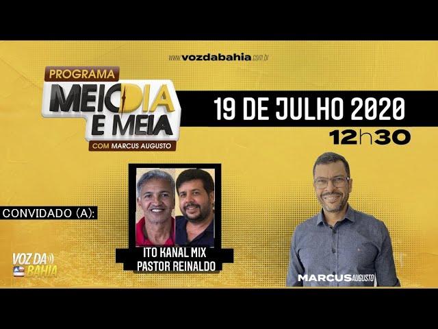 Programa Meio dia e meia LIVE com o vereador Ito da Kanal Mix e Pr. Reinaldo do Centro APRISCO