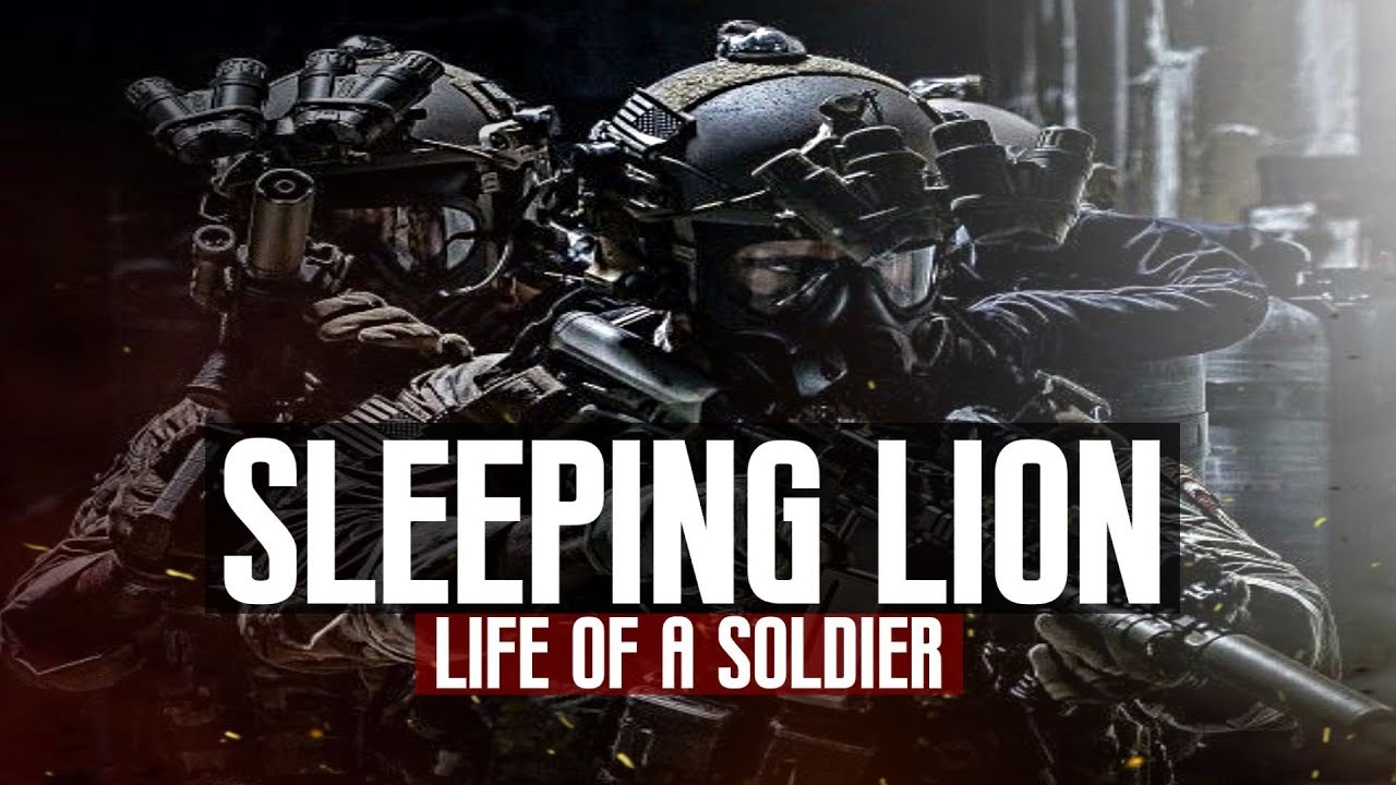 "Life Of A Soldier - ""Sleeping Lion"" (2018 ᴴᴰ)"