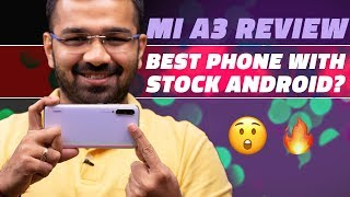 Xiaomi Mi A3 Review – The Best Android One Smartphone in India?