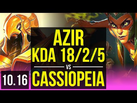 AZIR vs CASSIOPEIA (MID) | 3 early solo kills, KDA 18/2/5, 8 solo kills | EUW Grandmaster | v10.16