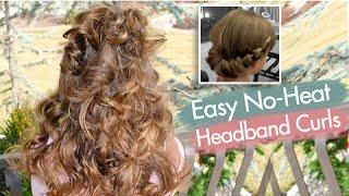 Headband Curls | Easy No-Heat Curls | Cute Girls Hairstyles