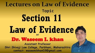 Section 11 of Indian Evidence Act, 1872 | Lectures on Law of Evidence Part 8.