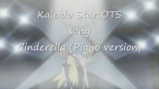 Kaleido Star OTS Cinderella piano version beautiful song Download O...