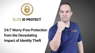 ELITE ID PROTECT – 24/7 Worry-Free Protection from the Devastating Impact of  Identity Theft (SA)