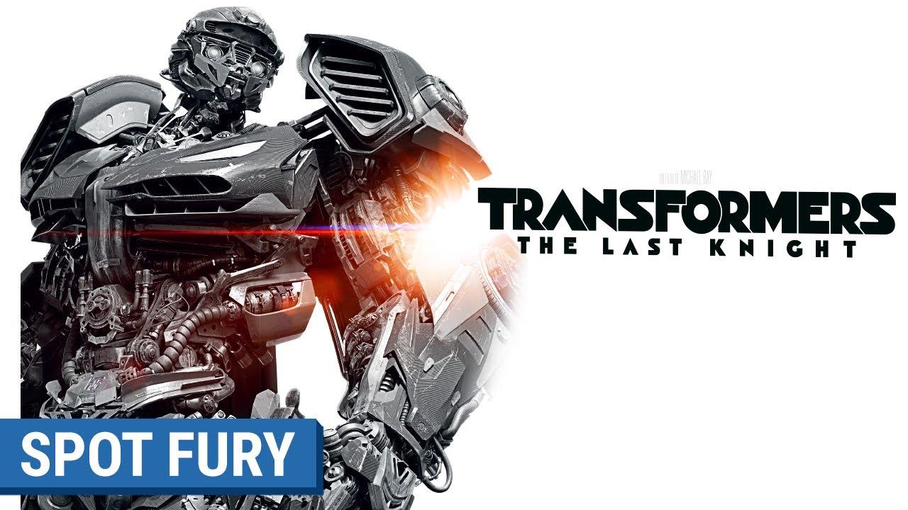 TRANSFORMERS : THE LAST KNIGHT - Spot Fury (VF)