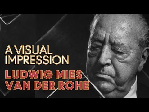 Ludwig Mies van der Rohe Animation: Design And Influence Of Architect, Ludwig Mies van der Rohe