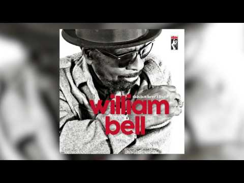 William Bell - This Is Where I Live (audio)
