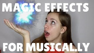 How to make Magic Effects (Particles) on Musical.ly's!