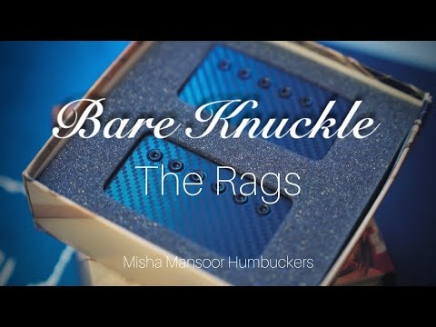 The Rags  Bare Knuckle Pickups