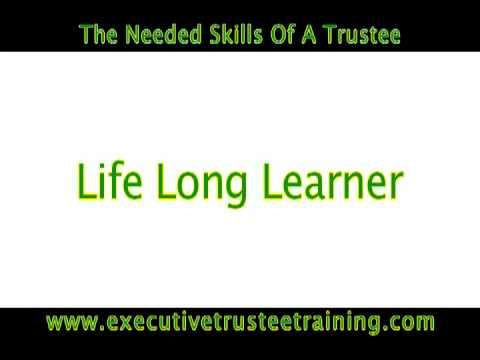Trustee Skills Part 1 of 2