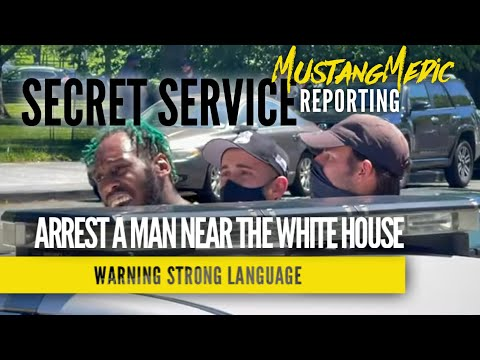 Secret Service arrest a man near the White House MustangMedic Exclusive Report
