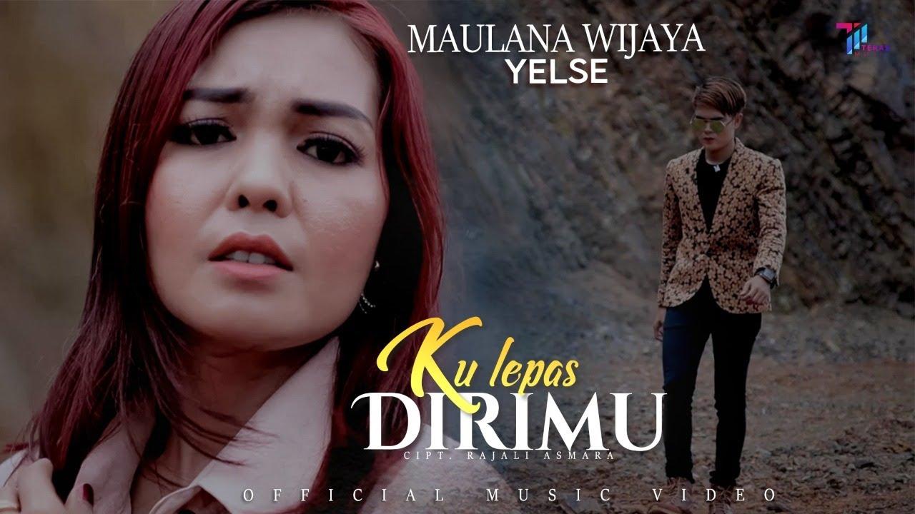 Maulana Wijaya feat Yelse - Ku Lepas Dirimu (Official Music Video)