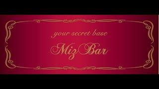 Miz Bar【CM】