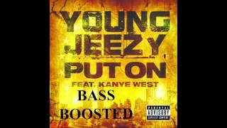 Lil Jeezy - Put On (BASS BOOSTED) HD 1080p