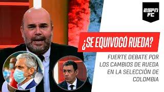 ¿Se equivocó Reinaldo #Rueda haciendo tantos cambios en la Selección? ¡PICANTE debate en #ESPNFC!
