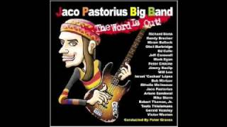 07 - Jaco Pastorius Big Band - Three Views of a Secret