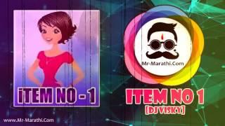 Item No.1 Marathi DJ Song |  Dj VisKy | www.Mr-Marathi.CoM Mp3
