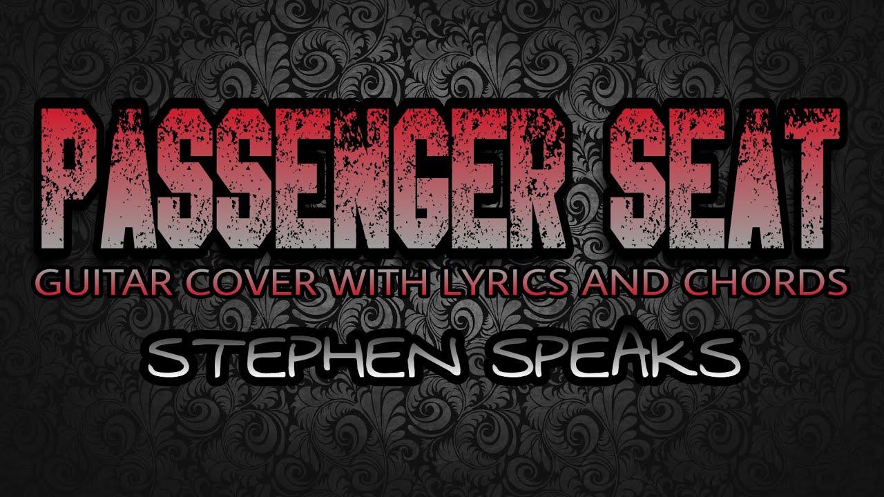 Passenger Seat Stephen Speaks Guitar Cover With Lyrics Chords