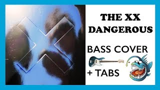 THE XX - DANGEROUS (HD BASS COVER + TABS)