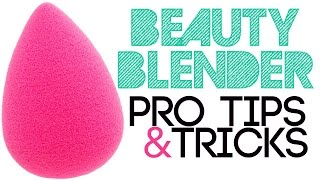 Beauty Blender Pro Tips & Tricks
