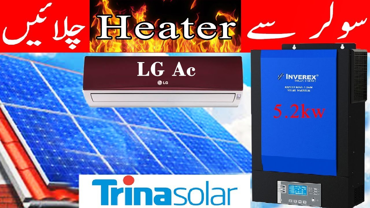 Inverex Axpert king 5 2kw Solar Inverter   Run ac heater on solar   trina  solar panel price in pakis