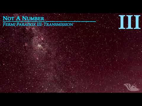 Not a Number - 04. Fermi Paradox [OFFICIAL LYRIC VIDEO]