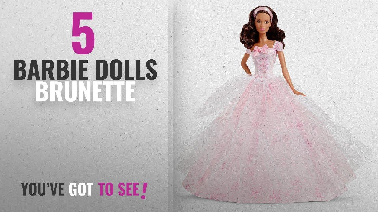 Top 10 Barbie Dolls Brunette 2018 Birthday Wishes 2016 Doll Dark