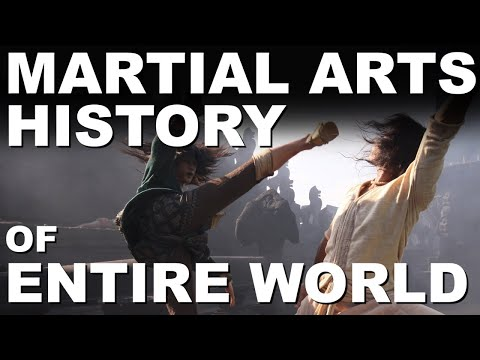 Martial Arts History of the Entire World