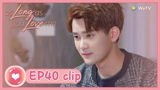 【ENG SUB】As Long as You Love Me EP40 Clip: Live together is a good time to get close each other!