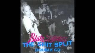 Blatz/Filth - THE SHIT SPLIT [Full Blatz Disc] (1994)