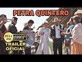 PETRA QUINTERO Trailer Oficial © 2015