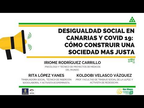MESA REDONDA: DESIGUALDAD SOCIAL EN CANARIAS Y COVID-19: COMO CONSTRUIR UNA SOCIEDAD MAS JUSTA