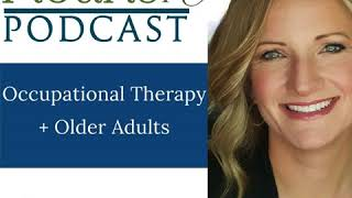 Occupational Therapy in Skilled Nursing Facilities (SNF)