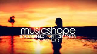 Revolverheld - Mit Dir Chilln (C-K.O. Edit)