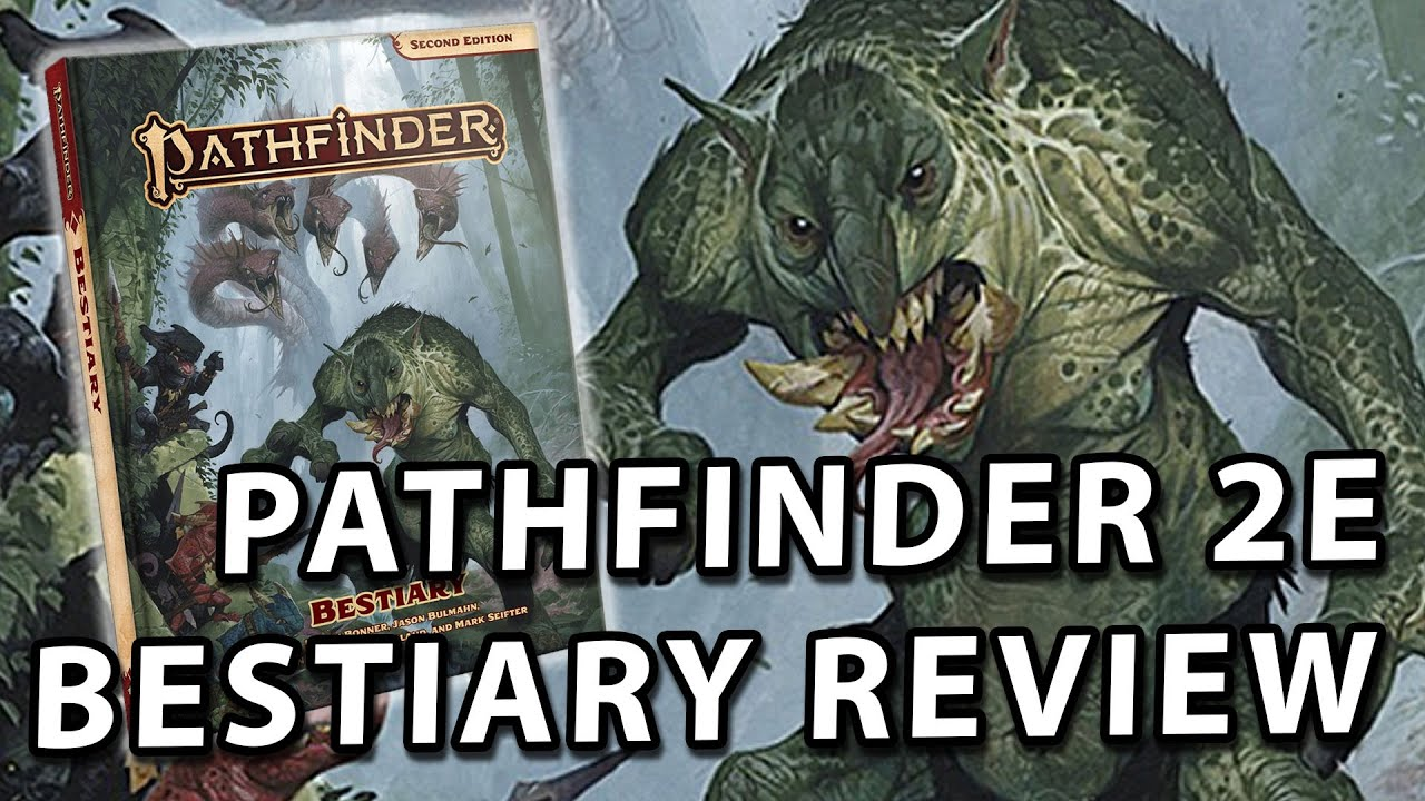 Pathfinder 2E Bestiary Review - Know Direction 207