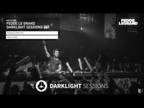 Weekend Rendition - Bass Player (aired on Fedde Le Grand's Darklight Sessions #247)