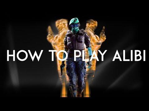 How To Play Alibi - Rainbow Six Siege Tutorials