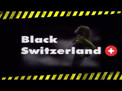 BLACK SWITZERLAND🇨🇭