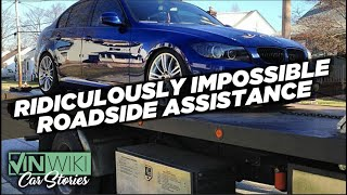 My most ridiculously impossible roadside assistance call ever!