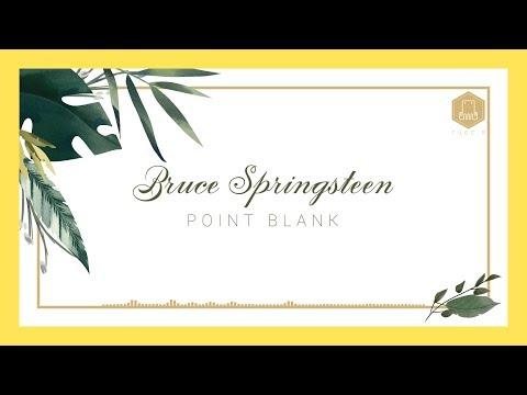 🌺-bruce-springsteen---point-blank【lyric-video】