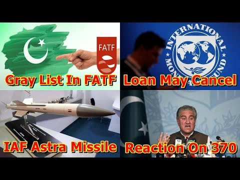 Defence Update 8th Aug 2019 (Part-2)| Indo-Pak, Pakistan FATF & IMF Loan, Astra BVR