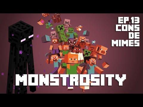 Minecraft CTM - Monstrosity #13 - Cons de mimes